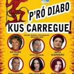 Cartaz da revista P´ró Diabo Kus Carregue