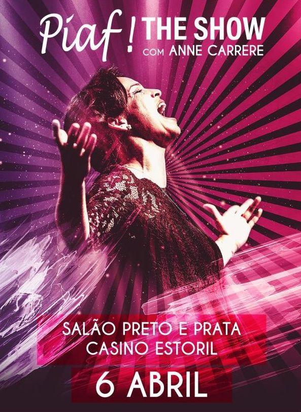 Casino Estoril - Piaf The Show a 6 de Abril